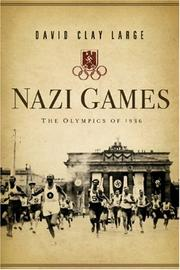 Nazi Games by David Clay Large
