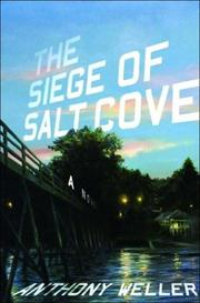 The Siege of Salt Cove by Anthony Weller