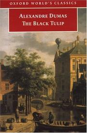 Cover of: The Black Tulip (Oxford World's Classics) by Alexandre Dumas