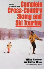 Complete cross-country skiing and ski touring by William J. Lederer, William J. Lederer