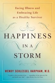 Happiness in a Storm by Wendy Schlessel Harpham