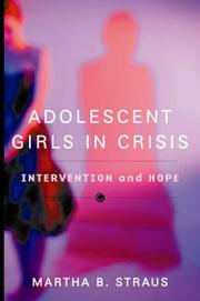 Adolescent Girls in Crisis by Martha B. Straus