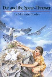 Dar and the Spear-Thrower by Marjorie Cowley