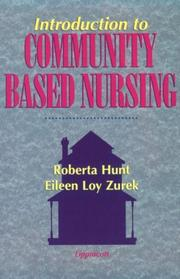 Introduction to Community-Based Nursing by Roberta Hunt