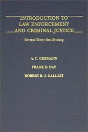 Introduction to law enforcement and criminal justice by A. C. Germann