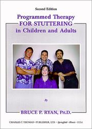 Programmed Therapy for Stuttering in Children and Adults by Bruce P. Ryan