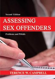 Assessing Sex Offenders by Terence W. Campbell