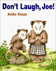 Don&#39;t Laugh, Joe! by Keiko Kasza