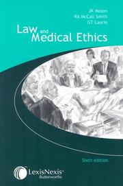 Law and medical ethics by J. K. Mason