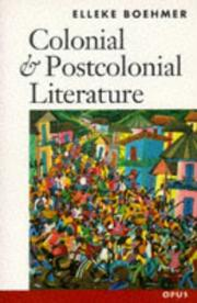 Colonial and postcolonial literature by Elleke Boehmer