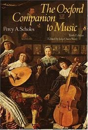 The Oxford companion to music by Scholes, Percy Alfred