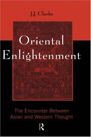 Oriental enlightenment by J. J. Clarke