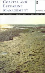 Coastal and estuarine management by Peter W. French