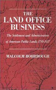 The Land Office Business by Malcolm J. Rohrbough