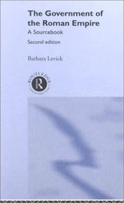 The government of the Roman Empire by Barbara Levick