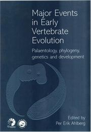 Cover of: Major Events in Early Vertebrate Evolution (Systematics Association Special Volume) by Per Erik Ahlberg