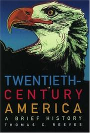 Cover of: Twentieth-century America by Thomas C. Reeves