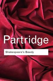 Shakespeare&#39;s bawdy by Eric Partridge