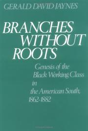 Branches without roots by Gerald David Jaynes