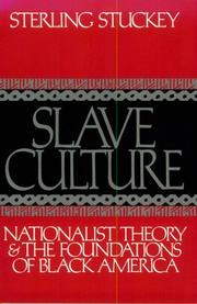 Slave culture by Sterling Stuckey