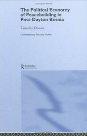 The political economy of peacebuilding in post-Dayton Bosnia PDF