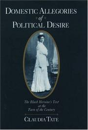 Domestic Allegories of Political Desire by Claudia Tate