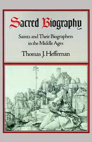 Sacred Biography by Thomas J. Heffernan