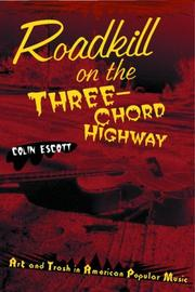 Roadkill on the Three-Chord Highway by Colin Escott