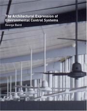The architectural expression of environmental control systems by George Baird