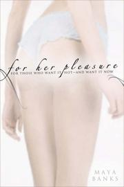 For Her Pleasure by Maya Banks