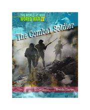 Life as a Combat Soldier (World at War-- World War II) PDF