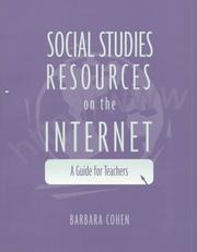 Social studies resources on the internet by Barbara Cohen