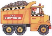 I Am A Dump Truck PDF