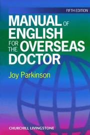 A manual of English for the overseas doctor by Joy Parkinson