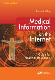 Medical information on the Internet by Robert Kiley