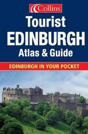 Edinburgh Tourist Atlas and Guide