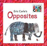 Cover of: Eric Carle's Opposites (The World of Eric Carle) | Eric Carle