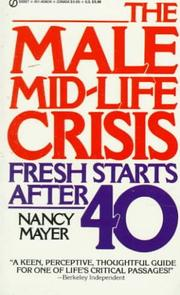 The Male Mid-Life Crisis by Nancy Mayer