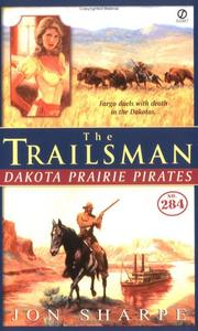 Dakota Prairie Pirates by Jon Sharpe