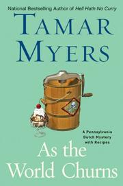 As the World Churns by Tamar Myers