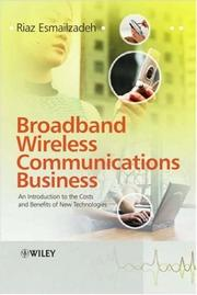Broadband wireless communications business by Riaz Esmailzadeh