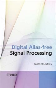 Digital alias-free signal processing by Ivars Bilinskis