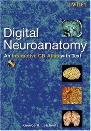 Digital Neuroanatomy by George R. Leichnetz