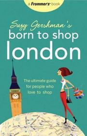Suzy Gershman's Born to Shop London (Frommer's Born to Shop) PDF