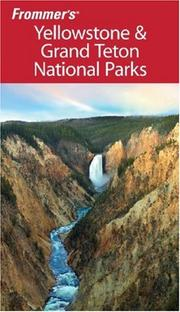 Frommer's Yellowstone & Grand Teton National Parks (Park Guides) PDF