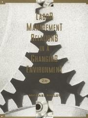 Cover of: Labor-management relations in a changing environment by Michael Ballot