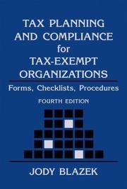 Tax Planning and Compliance for Tax-Exempt Organizations by Jody Blazek