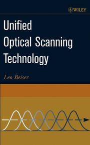 Unified Optical Scanning Technology by Leo Beiser