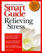 Smart Guide to relieving stress by Carole Bodger