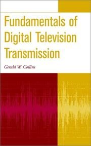 The fundamentals of digital television transmission by Gerald W. Collins